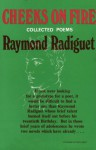 Cheeks on Fire: Collected Poems - Raymond Radiguet