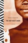The Boy Next Door: A Novel - Irene Sabatini