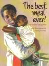 best meal ever! - Sindiwe Magona