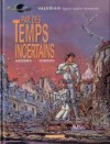 Valérian, Tome 18: Par Des Temps Incertains - Pierre Christin, Jean-Claude Mézières