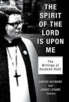 The Spirit of the Lord Is Upon Me: The Writings of Suzanne Hiatt - Carter Heyward, Janine Lehane