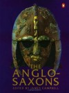 The Anglo Saxons - James Campbell