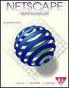 Netscape Navigator: An Introduction - Gary B. Shelly, Thomas J. Cashman