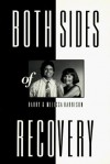 Both Sides Of Recovery - Melissa Harrison, Harry Harrison