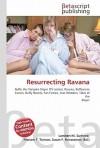 Resurrecting Ravana - Lambert M. Surhone, VDM Publishing, Susan F. Marseken