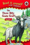 The Three Billy Goats Gruff (Read It Yourself Level 1) - Graham Percy