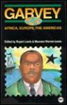 Garvey: Africa, Europe, the Americas - Rupert Charles Lewis, Rupert Lewis, Maureen Warner-Lewis