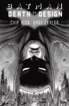 Batman: Death by Design - Chip Kidd, Dave Taylor