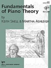 Fundamentals of Piano Theory Level 3 - Keith Snell