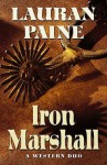 Iron Marshal: A Western Duo - Lauran Paine