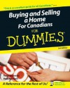 Buying and Selling a Home for Canadians for Dummies - Tony Ioannou, Heather Ball