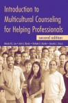 Introduction to Multicultural Counseling for Helping Professionals - Graciela L. Orozco, John A. Blando