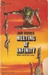 Meeting at Infinity - John Brunner, John Schoenherr