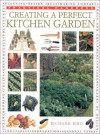 Creating the Perfect Kitchen Garden - Richard Bird