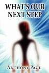What's Our Next Step - Anthony Paul