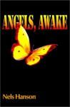 Angels, Awake - Nels Hanson