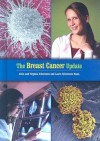 The Breast Cancer Update - Alvin Silverstein, Virginia B. Silverstein, Laura Silverstein Nunn