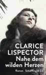 Nahe dem wilden Herzen (German Edition) - Clarice Lispector
