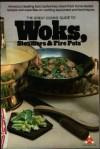 The Great Cooks' Guide to Woks - James Beard, Milton Glaser, Burt Wolf