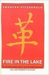 Fire in the Lake: The Vietnamese and the Americans in Vietnam - Frances FitzGerald