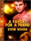A Favor For A Friend - Stevie Woods