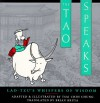 The Tao Speaks: Lao-Tzu's Whispers of Wisdom - Tsai Chih Chung, Brian Bruya, Laozi