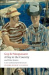 A Day in the Country and Other Stories - Guy de Maupassant, David Coward
