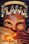 Flame (The Book of Sorahb, #1) - Hilari Bell