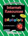 Internet Resources for Educators - TIMOTHY HOPKINS