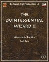 The Quintessential Wizard II: Advanced Tactics - A. Melchor, Anne Stokes