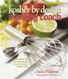 Kosher by Design Cooking Coach - Susie Fishbein, John Uher
