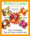 Perfect Loops Hair Bow instructions (New tips, tricks and techniques on How to make Hair bows) - Michelle Garrett