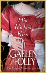 His Wicked Kiss: Number 7 in series (Knight Miscellany) - Gaelen Foley