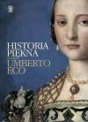 Historia piękna - Umberto Eco, Agnieszka Kuciak, Michele de Girolam