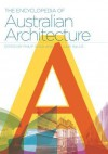 The Encyclopedia of Australian Architecture - Philip Goad