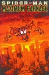 Spider-Man: Maximum Carnage (Spider-Man (Marvel)) - Tom DeFalco, Terry Kavanagh, J.M. DeMatteis, David Micheline