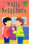 Nutty Neighbors: A Book of Knock-Knock Jokes - Michael Dahl