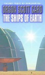 The Ships Of Earth (Homecoming) - Orson Scott Card