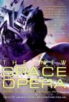 New Space Opera - Gardner R. Dozois, Jonathan Strahan