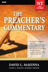 The Preacher's Commentary - Volume 25: Mark: Mark - David McKenna