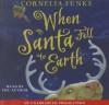 When Santa Fell/Earth(lib)(CD) - Cornelia Funke