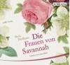 Die Frauen von Savannah - Beth Hoffman, Laura Maire