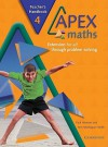 Apex Maths 4 Teacher's Handbook: Extension for All Through Problem Solving - Paul Harrison, Ann Montague-Smith