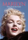 Marilyn Her Life in Pictures - Oliver Northcliffe, Martin Howard