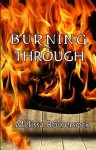 Burning Through - Melissa Bowersock