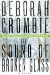 The Sound of Broken Glass (Duncan Kincaid & Gemma James, #15) - Deborah Crombie