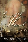 Go with Your Heart - Savannah J. Frierson