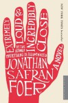 Extremely Loud and Incredibly Close: A Novel - Jonathan Safran Foer