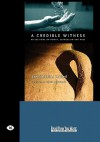 A Credible Witness: Reflections on Power, Evangelism and Race (Easyread Large Edition) - Brenda Salter Mcneil