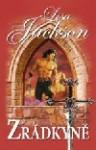 Zrádkyně (Středověká trilogie, #1) - Lisa Jackson